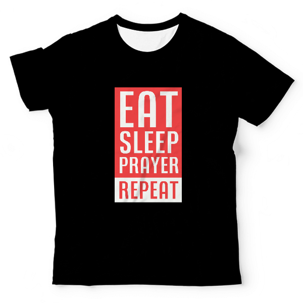Eat Sleep Prayer Repeat Unisex All-Over Print T-Shirt