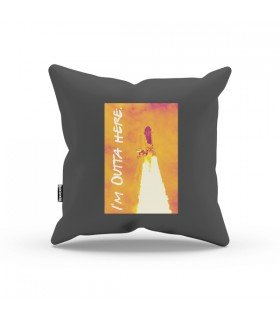 I'm Outta Here Aestheticos PILLOW