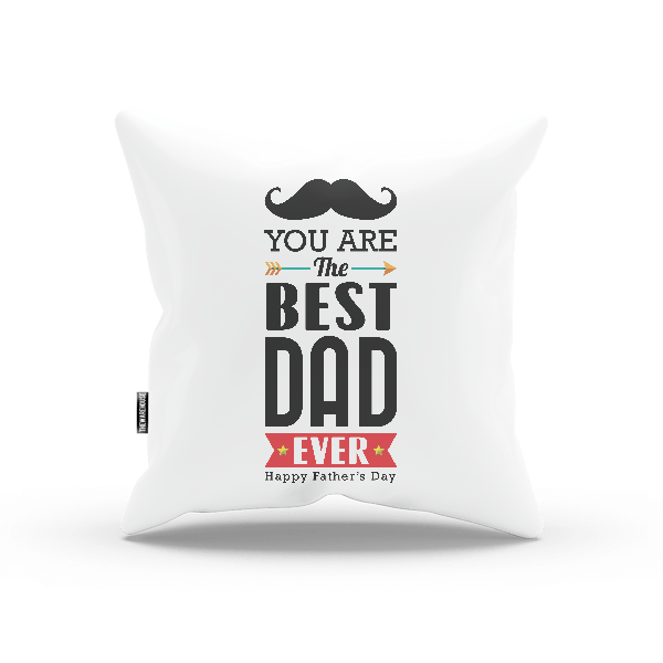 The Best Dad Ever PILLOW