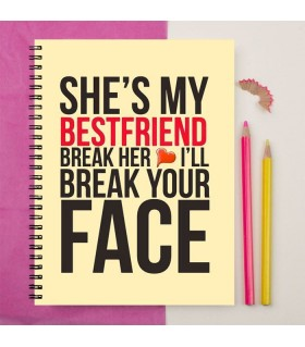 SHE IS MY BESTFRIEND PRINTED NOTEBOOK