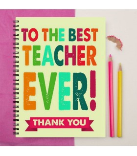 to the best teacher ever printed notebook
