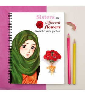 SISTER ARE DIFFERENT PRINTED Notebook