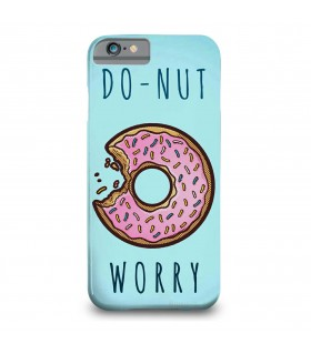 do nut worry printed mobile cover
