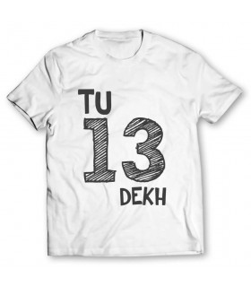tu 13 dekh printed graphic t-shirt