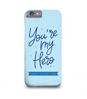 you're my hero printed mobile cover