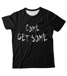 Come get some all over printed t-shirt