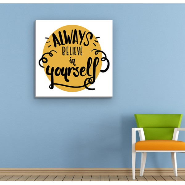 Always Believe Canvas Frames