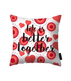 life is better together printed pillow