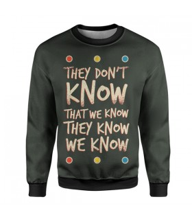 They Don't Know Friends sweatshirt