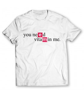 you need vitamin me printed graphic t-shirt