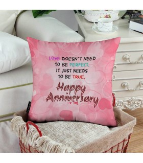 love does not need Happy Anniversary printed pillow