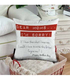 dear mom i am sorry happy mother day  art printed pillow