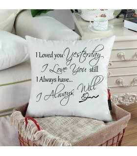 i loved you yesterday printed pillow