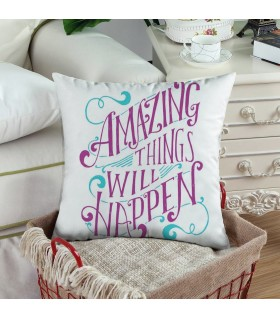 amazing things will happen PRINTED PILLOW
