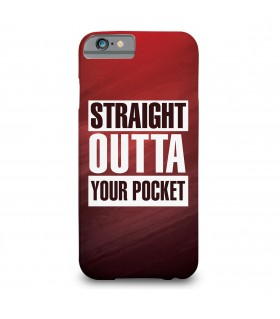 Straight outta your pocket printed mobile cover