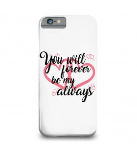 you will forever printed mobile cover