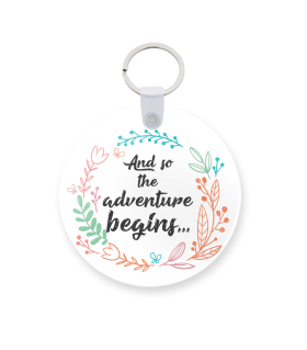 adventure begins printed keychain