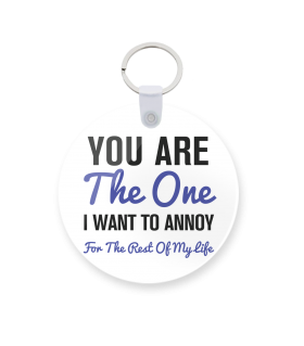 you are the one printed keychain