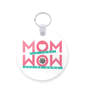mom is just wow printed keychain