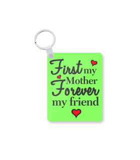 mother forever printed keychain