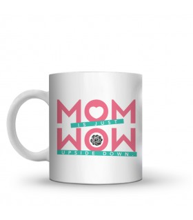 mom is just wow printed mug