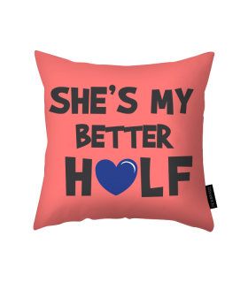 better half printed pillow