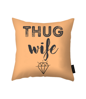 thug wife printed pillow