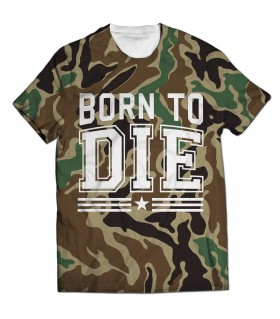 born to die all over printed t-shirt