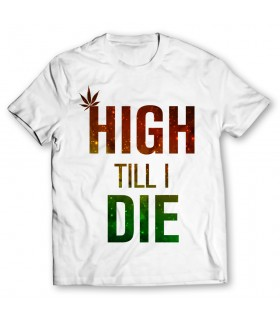 high till i die printed graphic t-shirt