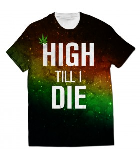 high till i die all over printed t-shirt