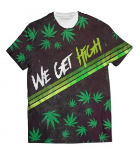 we get high all over printed t-shirt