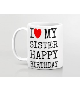 my sister happy birthday printed mug