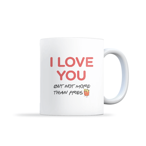 Love For Fries MUG