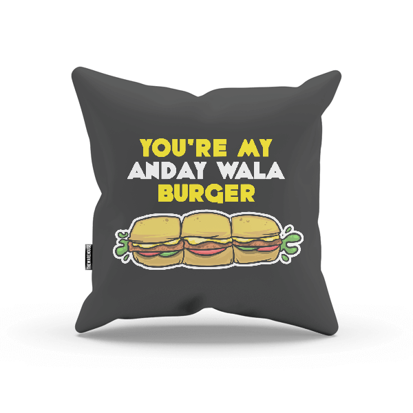 You're My Anday Wala Burger PILLOW