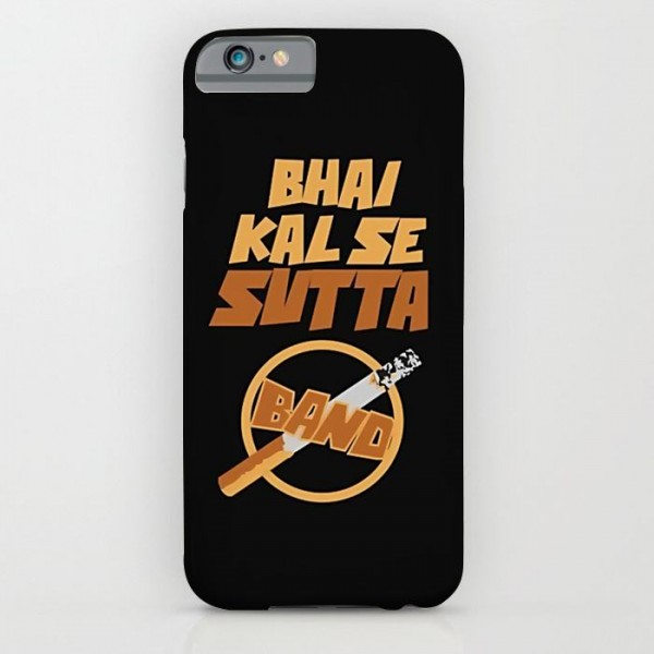 333e9afc1 Bhai Kal Se Sutta Band Art Printed Mobile Cover Product Code   M.COVER-828