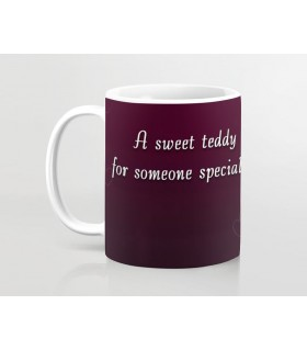 a sweet teddy for someone special printed mug