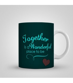 together is a wonderful place to be art printed mug
