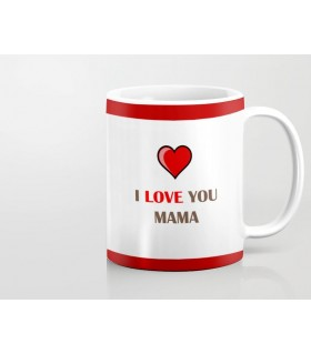 i love you mama printed mug