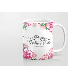 happy mothers day i love you mom printed mug