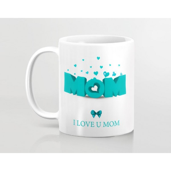mom i love u mom art printed mug