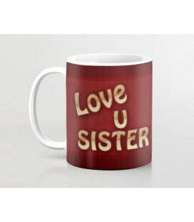 i love u sister more then printed mug