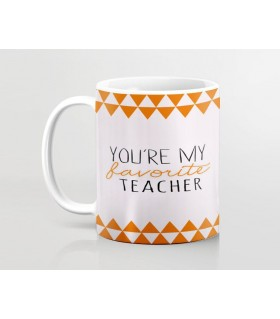 YOUR ARE MY FAVOURITE TEACHER PRINTED mug