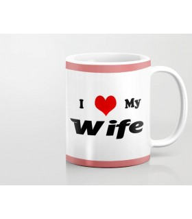 i love my wife printed mug