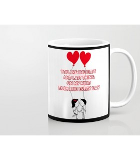 you are the first and last thing art printed mug