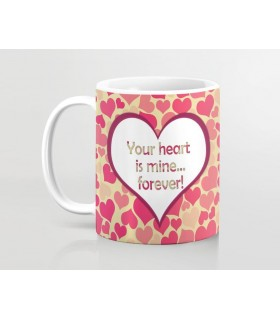 your heart is mine forever printed mug