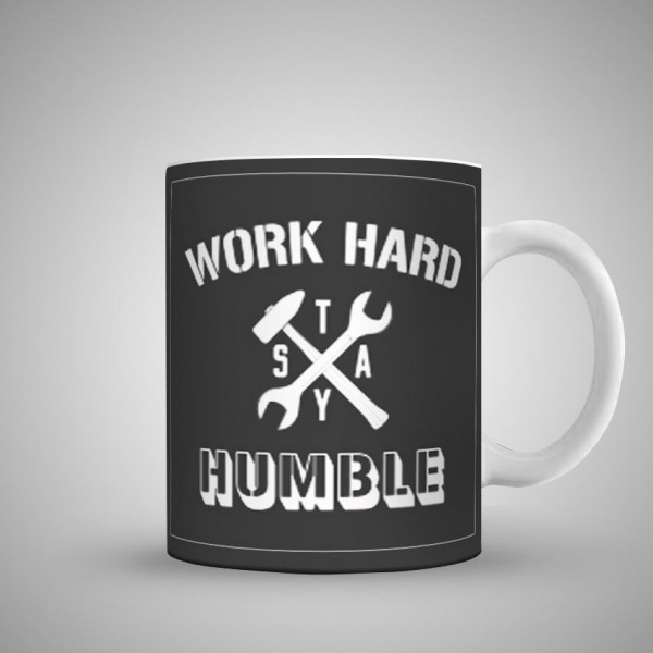 work hard stay humble art printed mug