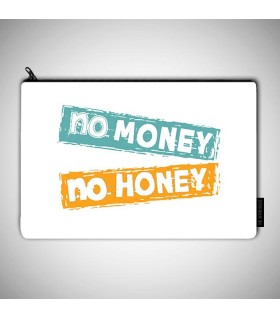 no money no honey art printed pouch bag