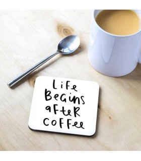 Life Begin after Coffee Printed Tea Coaster