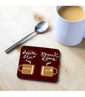 Wake Up Break Time Printed Tea Coaster